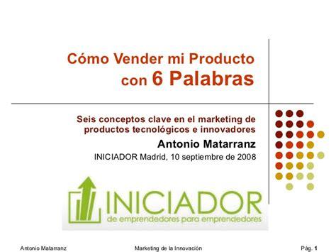 imagenes motivadoras para vender c 243 mo vender mi producto con 6 palabras