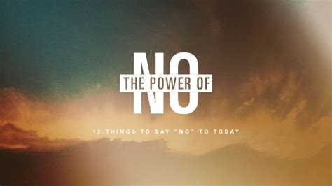 earth now the power of doing one thing every day books the power of no 12 things to say no to today