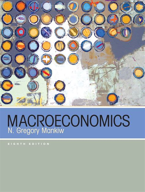 Test Bank Solutions For Macroeconomics 8th Edition By