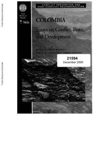 Colombia : Essays on Conflict, Peace, and Development