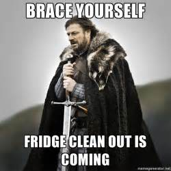 When Does Day Light Savings End Brace Yourself Fridge Clean Out Is Coming Game Of