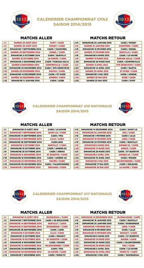 Calendrier Sm Caen Les Calendriers De Cfa2 U19 Et U17 Nationaux 2014 2015