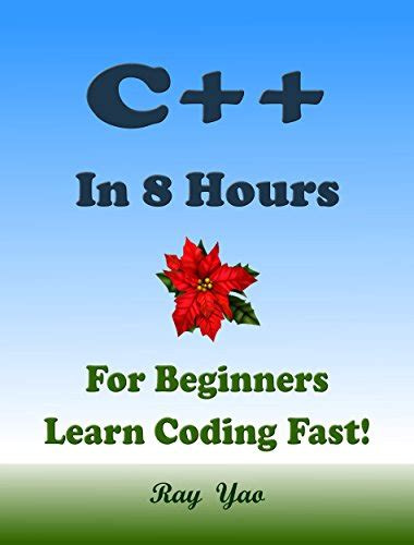 c learn c in 2 hours and start programming today books pdf c c in 8 hours c for beginners learn c fast a