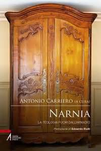 armadio di narnia narnia la teologia fuori dall armadio libro edizioni