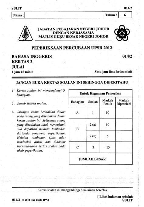 format artikel bahasa inggeris spm 101098689 percubaan upsr johor 2012 bahasa inggeris kertas 2