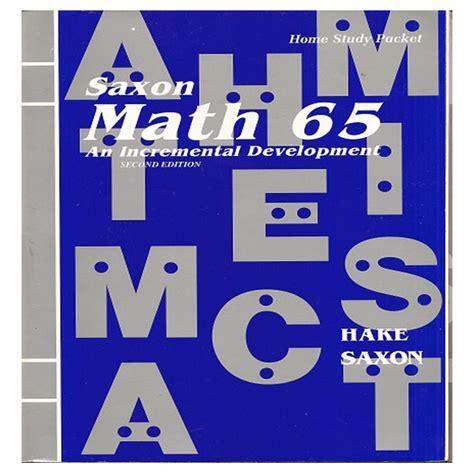 Saxon Math 65 Packet W Tst Form Second Harvest Curriculum