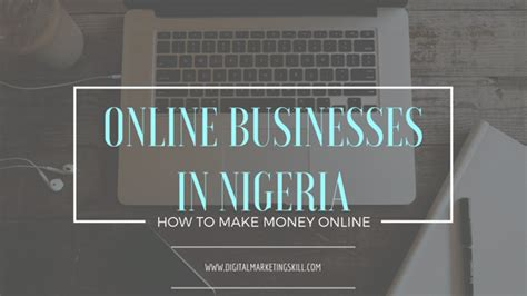 Latest Online Money Making Opportunities In Nigeria - digital marketing in lagos nigeria digital marketing