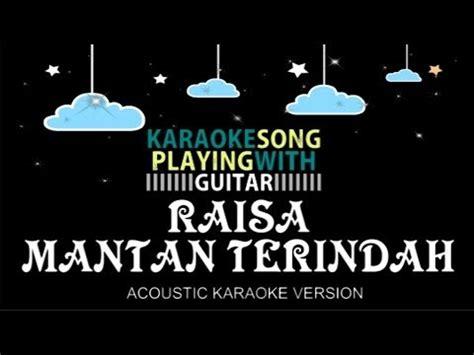 aku memilih setia karaoke non vocal version fatin shidqia lubis karaoke audy dibalas dengan dusta tanpa vokal doovi