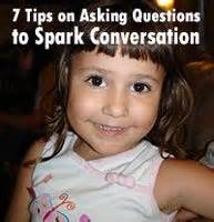 7 Tips For On Sparking Up A Conversation by Top 7 Tips On Asking Questions To Spark Conversation