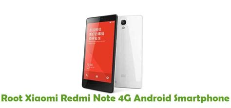 Xiaomi Redmi Note 2 Without You how to root xiaomi redmi note 4g without computer using