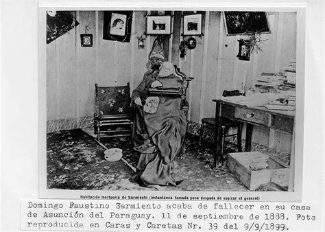 imagenes de la vida de sarmiento muertos 233 ticos y est 233 ticos blogs lanacion com