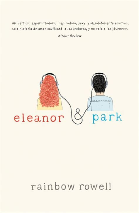 libro eleanor park exclusive eleanor park rowell rainbow sinopsis del libro