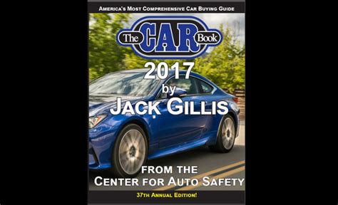 The Car Book 2017   Center for Autosafety