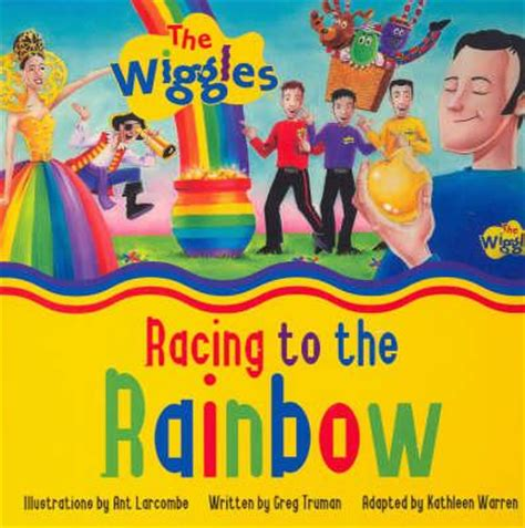 and the rainbow who stayed books racing to the rainbow book wigglepedia wikia