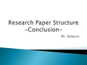 Structure Of A Research Essay by Research Paper Structure Conclusion