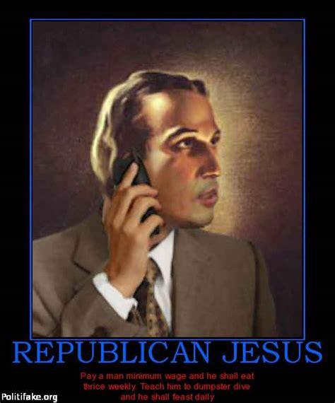 Republican Jesus Memes - republican quotes like success
