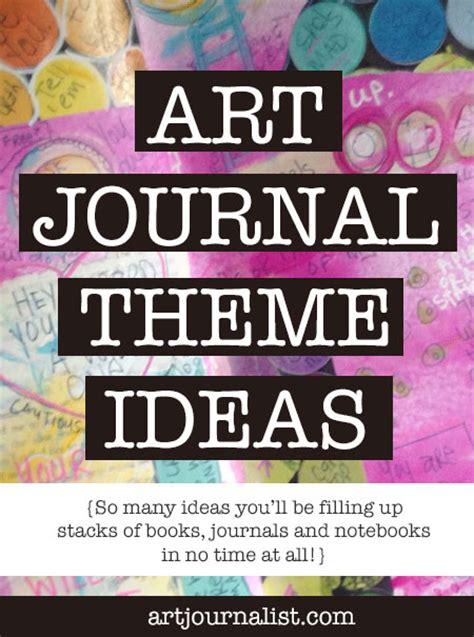 theme list ideas art journal prompts artjournalist