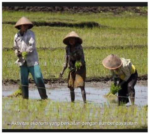 Ekonomi Sumber Daya Alam Dan Lingkungansuparmoko Bpfe aktivitas ekonomi yang berkaitan dengan sumber daya alam
