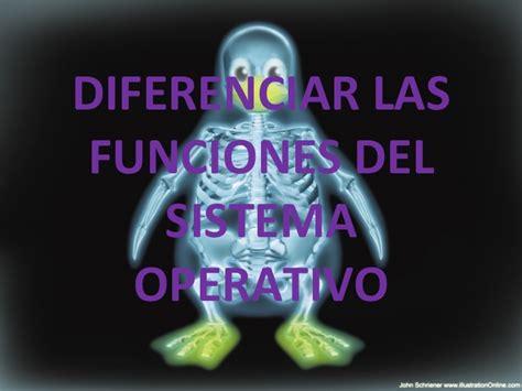 bloque 1 diferenciar funciones del sistema operativo diferenciar las funciones del sistema operativo