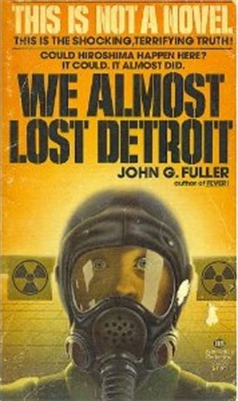 lost almost books we almost lost detroit by grant fuller jr reviews