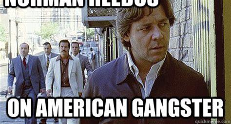 Internet Gangster Meme - norman reedus memes quickmeme