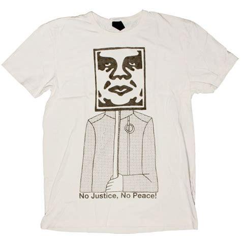 T Shirt No Justice No Peace no justice no peace t shirt obey no justice no peace on