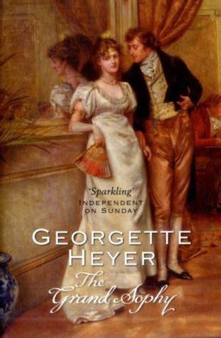 the grand sophy regency romances review of the grand sophy by georgette heyer rhapsody