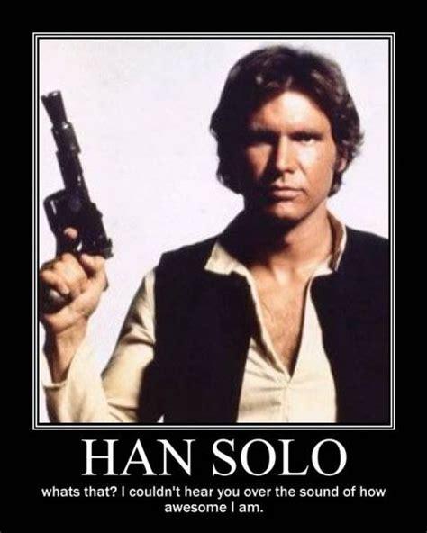 Solo Meme - 16 best star wars images on pinterest star wars funny