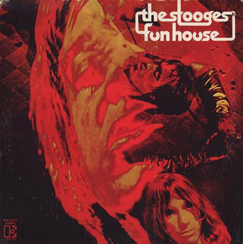 the stooges fun house the stooges fun house at discogs