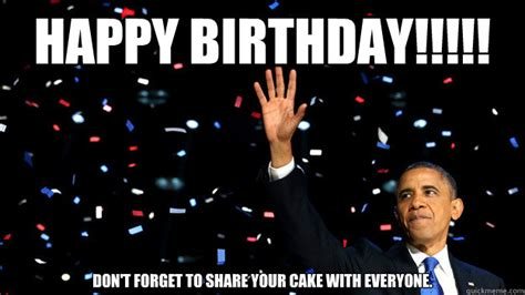 Obama Happy Birthday Meme - obama birthday memes quickmeme