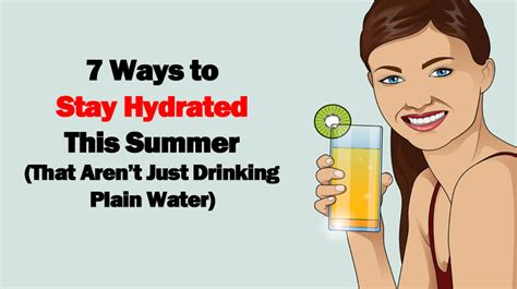 7 Ways To Its Just A Fling by 7 Ways To Stay Hydrated This Summer That Aren T Just