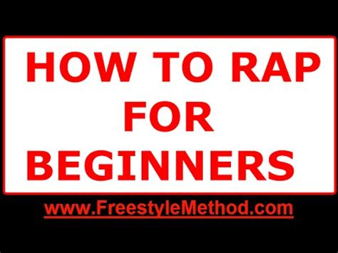 how to rap better how to rap for beginners step by step freestyle rap