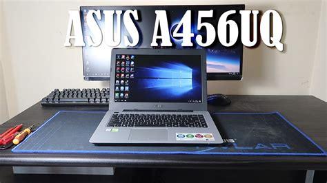 Laptop Asus A456uq ulasan spesifikasi dan harga laptop asus a456uq segiempat