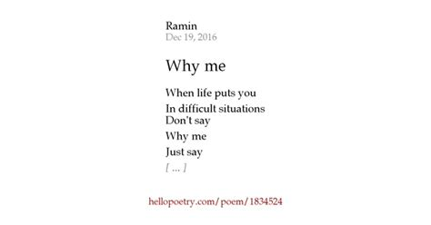 Why Me Why Us by Why Me By Ramin Ara Hello Poetry