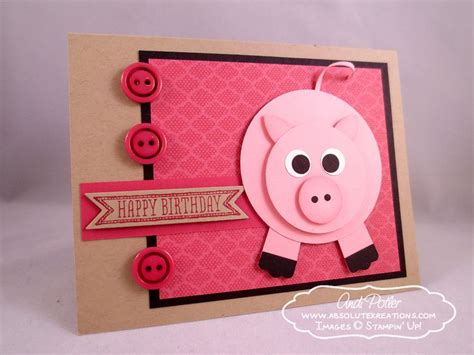Pig Birthday Card 363 Best Images About Stin Up Punch Art On Pinterest