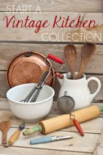 craftaholics anonymous 174 start a vintage kitchen collection