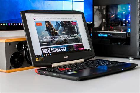 Laptop Acer Vx15 acer vx 15 recenzja niedrogiego laptopa dla graczy
