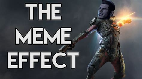 Meme Effect - the meme effect mass effect andromeda s downfall youtube