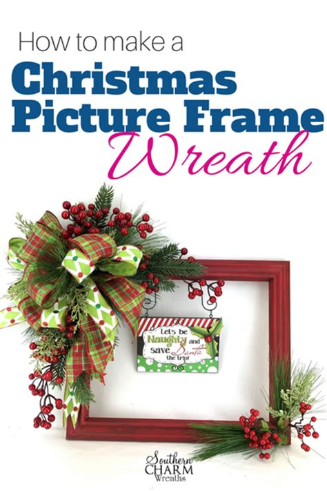 how to make a christmas picture frame wreath southern