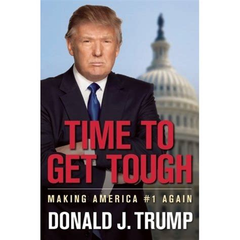 trumps all books time to get tough america 1 again by donald j