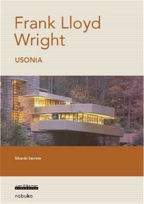 libro wright arquitectura y dise 209 o frank lloyd wright libros