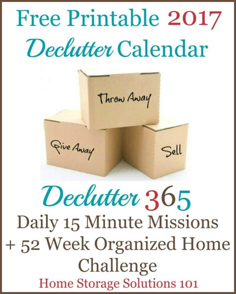 home storage solutions 101 organized home free 2017 printable declutter calendar 15 minute daily