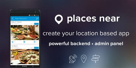 Android Nearby Location by Places Near Location Based Android App Template Travel