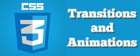 layout transition animation how to use css3 transition and animation effects
