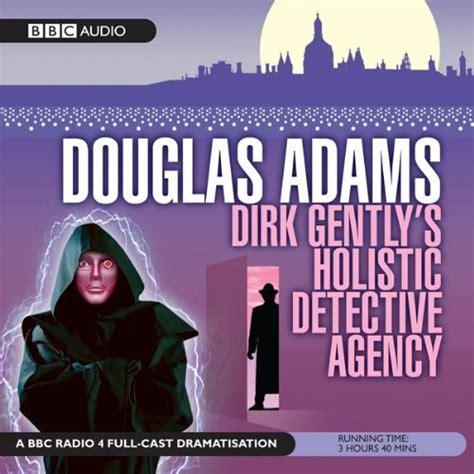 douglas adams dirk 8804620838 dirk gently s holistic detective agency dramatised audiobook douglas adams audible co uk