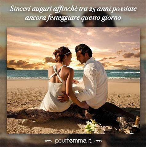lettere per anniversario di fidanzamento festeggiare gli anniversari di matrimonio con le frasi pi 249