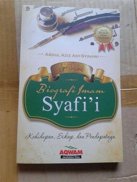 biodata imam al syafi i buku biografi imam asy syafi i