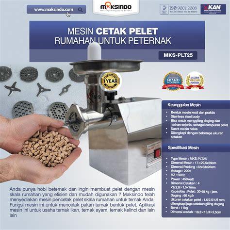 Mesin Giling Ikan Maksindo mesin cetak pelet rumahan untuk peternak plt 25