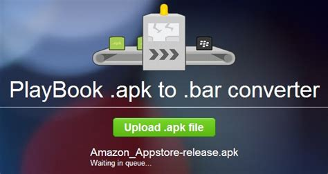 apk to bar android to blackberry playbook application conversion made