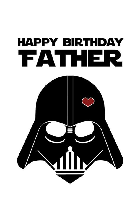printable birthday cards for dad star wars funny birthday card for dad diy printable